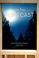 Forecast: Selected Early Poems