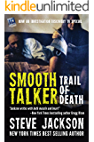 Smooth Talker: Trail of Death (English Edition)