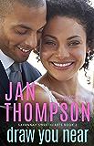 Draw You Near: Multiethnic Christian Romance (Savannah Sweethearts Book 3)