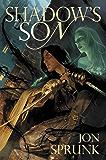 Shadow's Son (Shadow Saga Book 1)