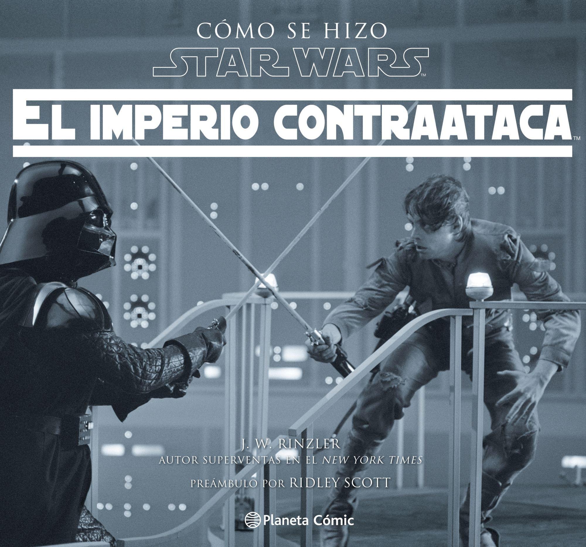 Cómo se hizo Star Wars El imperio contraataca Star Wars: Guías Ilustradas: Amazon.es: Rinzler, Jonathan W., Bentz, Ignacio: Libros