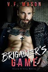 Brigadier's Game (Bratva & Cosa Nostra Book 4)