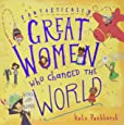 Fantastically Great Women Who Changed The World: Gift Edition