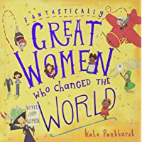 Fantastically Great Women Who Changed The World: Exclusive Edition: Exclusive Edition