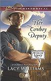 Her Cowboy Deputy (Wyoming Legacy)