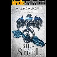 Silk & Steel: Silk and Steel #1 (English Edition)