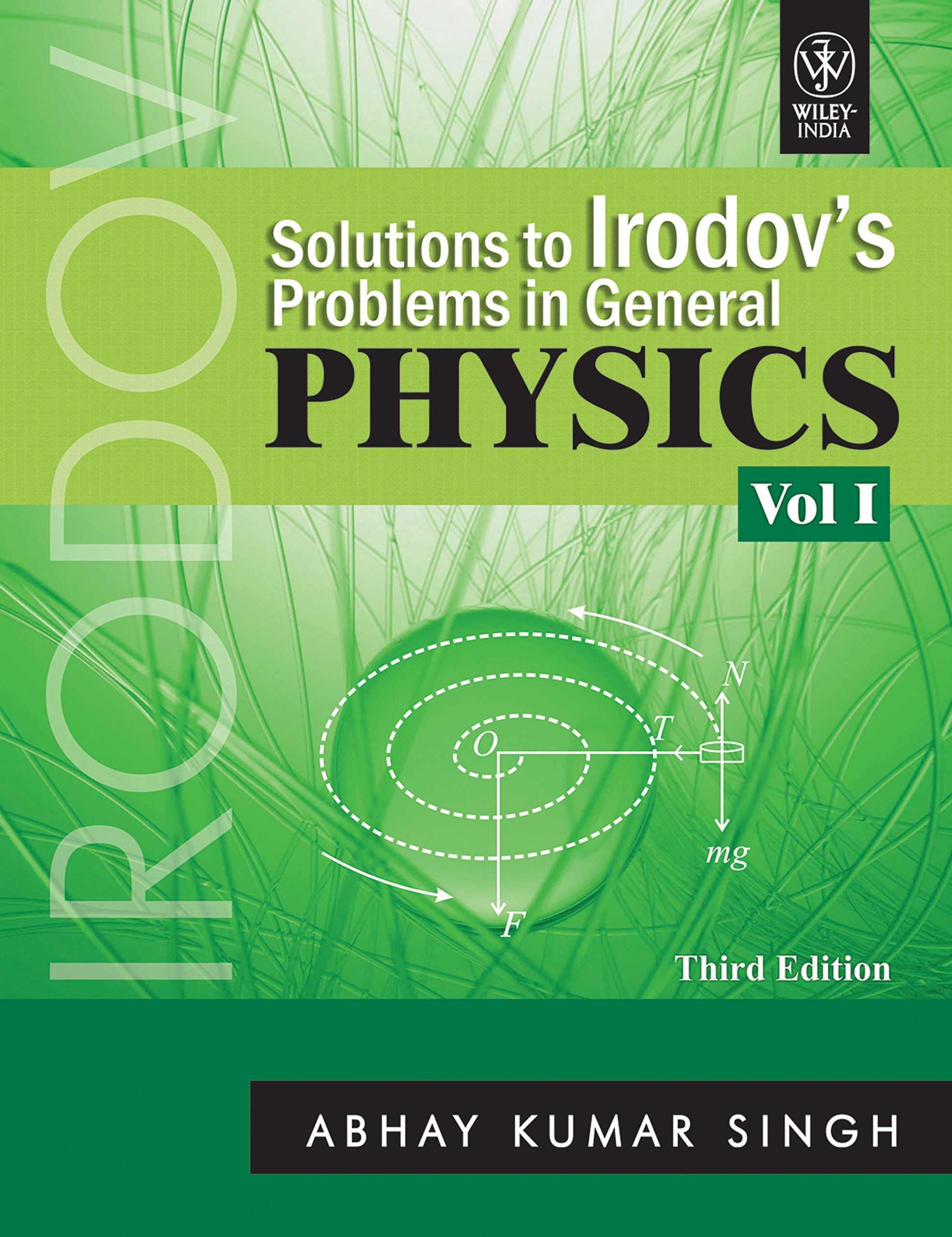 irodov s solution Irodov's solutions problems in general physics – volume 1 irodov is considered synonymous with problem-solving and concept development in physicsthe problems.