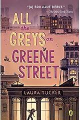 All the Greys on Greene Street Kindle Edition