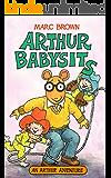 Arthur Babysits (Arthur Adventure Series)
