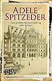 Adele Spitzeder: Der größte Bankenbetrug aller Zeiten