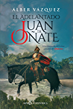 El adelantado Juan de Oñate (Novela histórica)