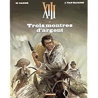 XIII - Nouvelle collection - tome 11 - Trois montres d'argent