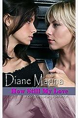 How Still My Love: A Contemporary Romance Kindle Edition
