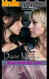 How Still My Love: A Contemporary Romance