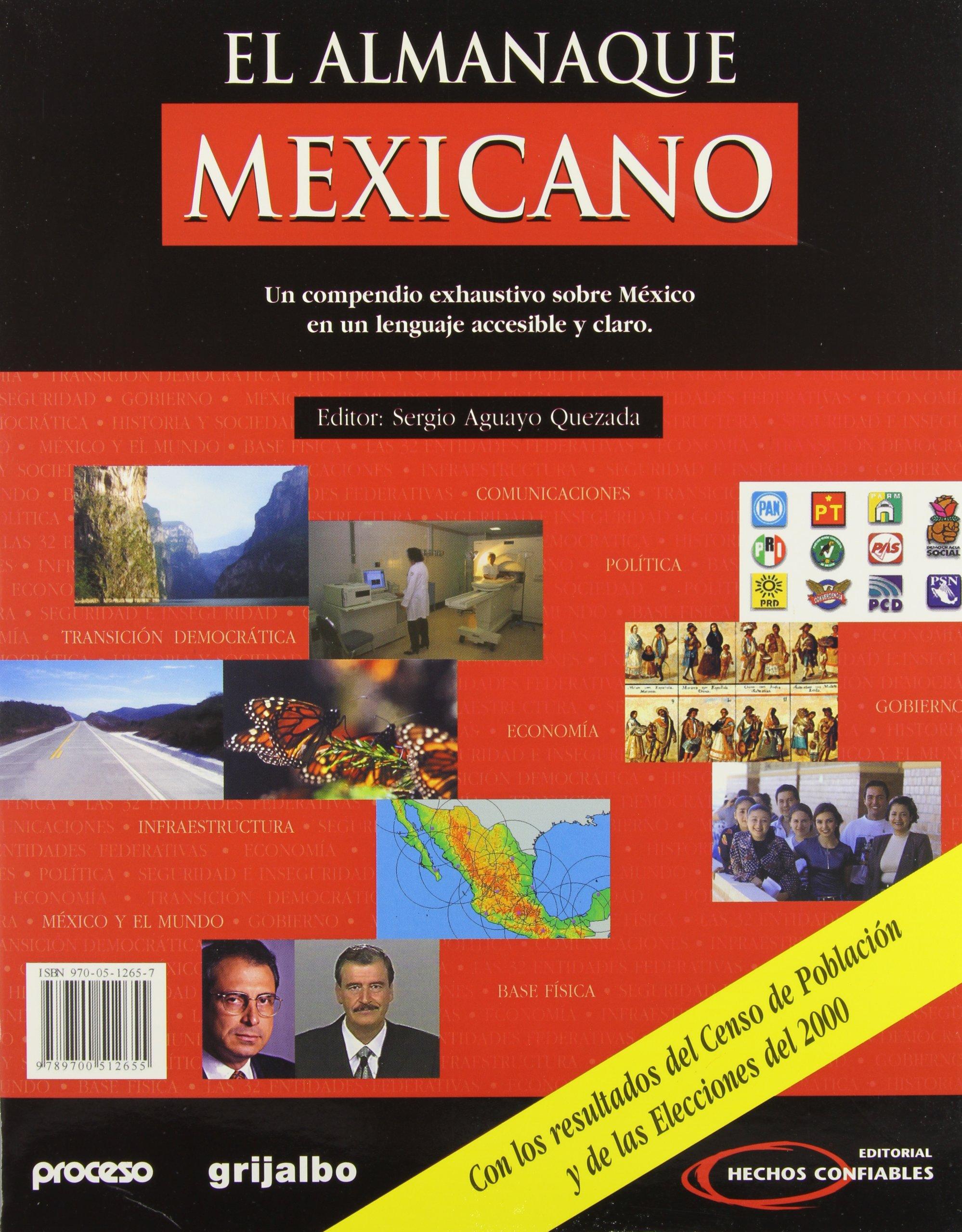 El Almanaque Mexicano: Un Compendio Exhaustivo Sobre Mexico en un Lenguaje Accesible y Claro (Spanish Edition) pdf