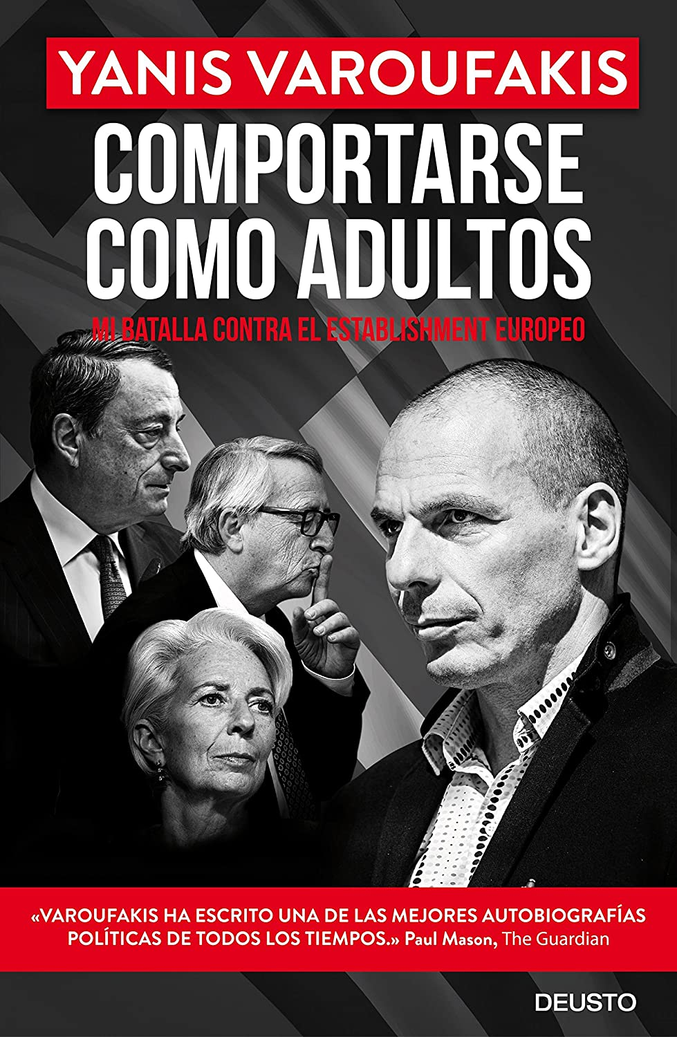 Comportarse como adultos: Mi batalla contra el establishment ...