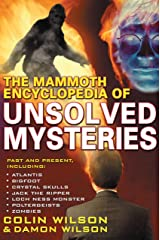 The Mammoth Encyclopedia of the Unsolved Kindle Edition