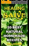 Healing Salve: 20 Best Natural Homemade Recipes