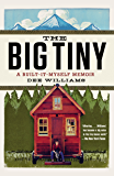 The Big Tiny: A Built-It-Myself Memoir (English Edition)