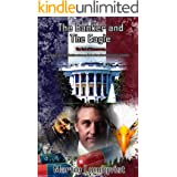 The Banker and the Eagle: The End of Democracy (The Banker Trilogy Book 2)