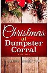 Christmas at Dumpster Corral (Holiday Corral Romance Book 1) Kindle Edition