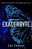 Exacerbyte (Ellie Conway Book 3)