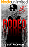 Rodeo: A Bad Boy Romance (FMX Bros Book 2)