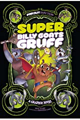 Super Billy Goats Gruff: A Graphic Novel (Far Out Fairy Tales) Kindle Edition