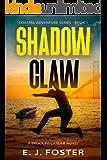 Shadow Claw: A Brock Finlander Novel (Coastal Adventure Series Book 1)
