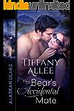 The Bear's Accidental Mate (Alaskan Bears Book 1)