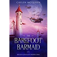The Barefoot Barmaid (Belles & Bullets Book 1) (English Edition)