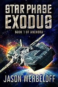 Star Phase Exodus (Anchora Book 1)