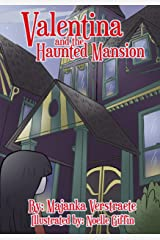 Valentina and the Haunted Mansion: A Picture Book for Kids (Valentina's Spooky Adventures 1) Kindle Edition