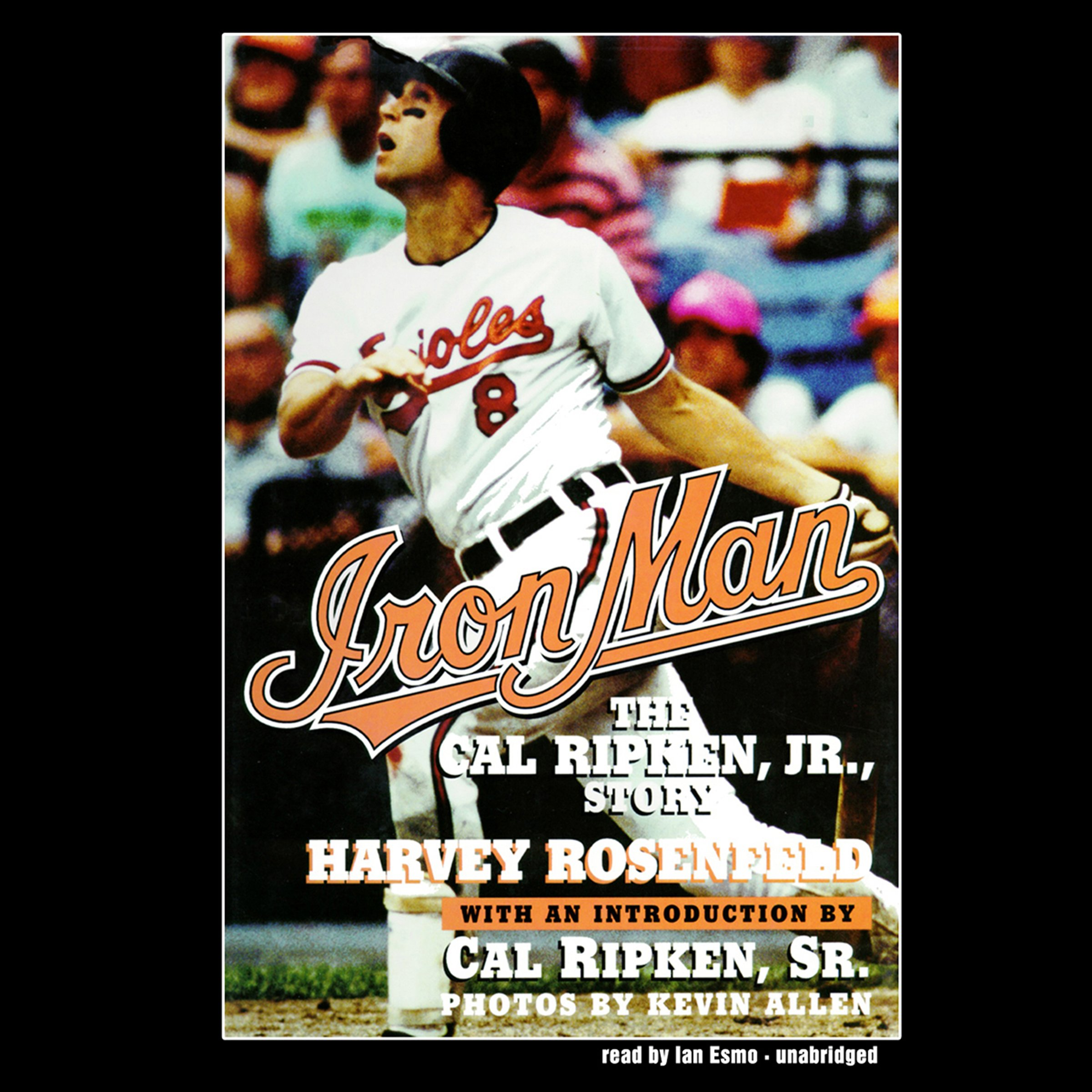 Iron Man: The Cal Ripken, Jr., Story