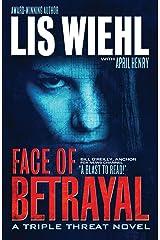Face of Betrayal (A Triple Threat Novel Book 1) Kindle Edition