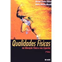 As Qualidades Físicas na Educação Física e nos Esportes