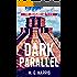 Dark Parallel: The Joshua Files 4