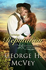 Redeeming Reputation (Redemption Tales Book 1) Kindle Edition