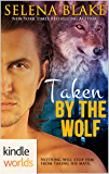 Southern Shifters: Taken by the Wolf (Kindle Worlds Novella)