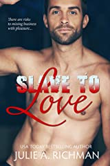 Slave to Love Kindle Edition