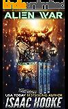 Alien War: The Complete Trilogy (A Military Science Fiction Bundle)