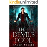 The Devil's Fool: A Paranormal Vampire Romance Novel (Devil Series Book 1)