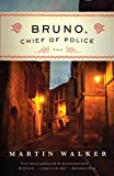 Bruno, Chief of Police: A Mystery of the French Countryside: 1