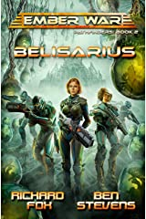Belisarius (Ember War Pathfinders Book 2) Kindle Edition