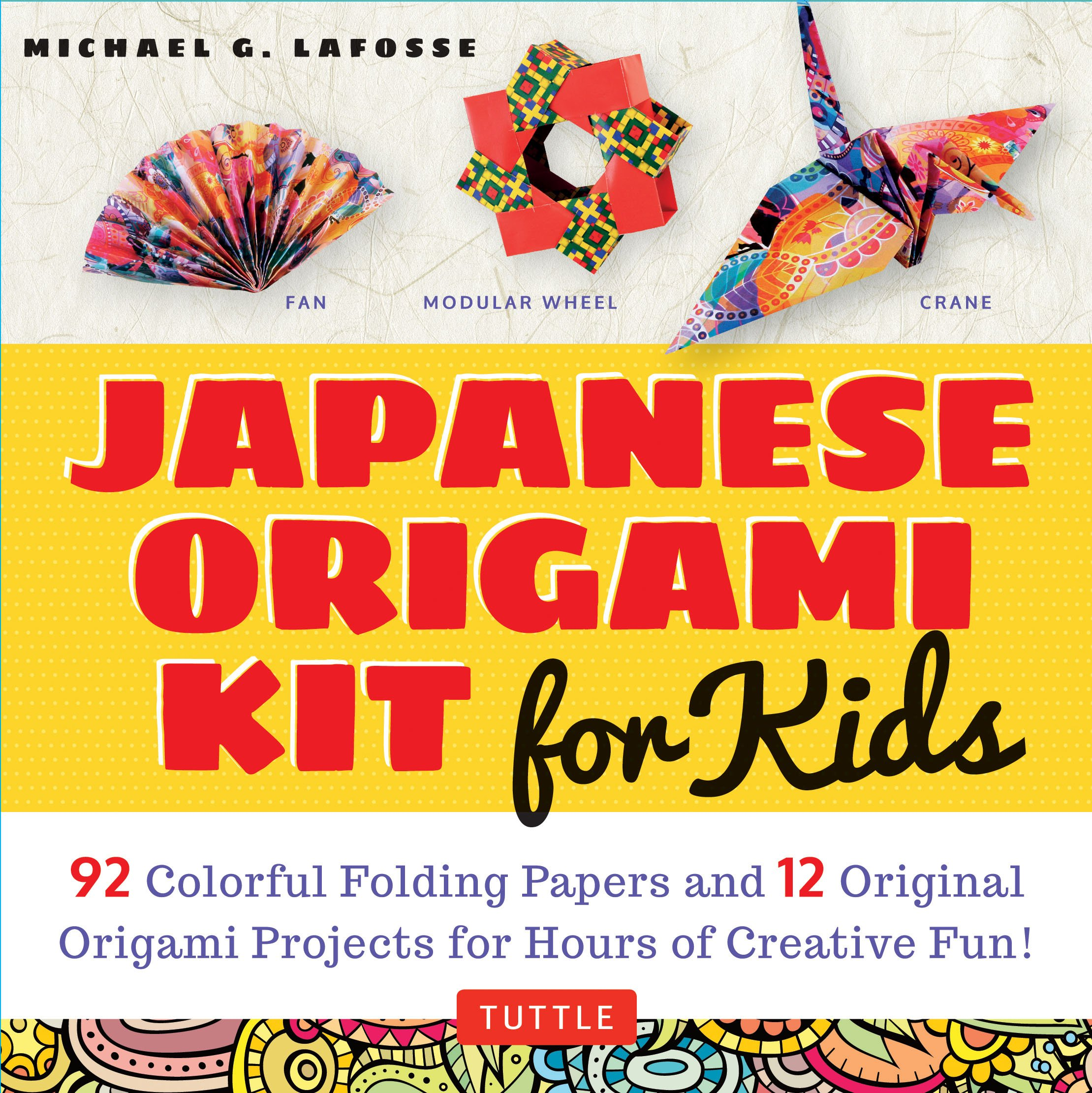 Japanese Origami Kit for Kids: 92 Colorful Folding Papers and 12 Original Origami Projects for Hours of Creative Fun! [Origami Book with 12 projects] by Tuttle Publishing