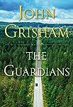 The Guardians: A Novel (English Edition)