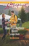 Her Firefighter Hero (Men of Wildfire)