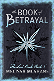 The Book of Betrayal (The Last Oracle 5)