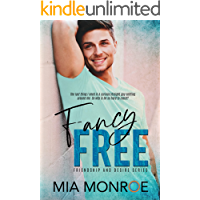 Fancy Free (Friendship and Desire Book 3)