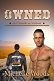 Owned (Grave Diggers MC Book 1)